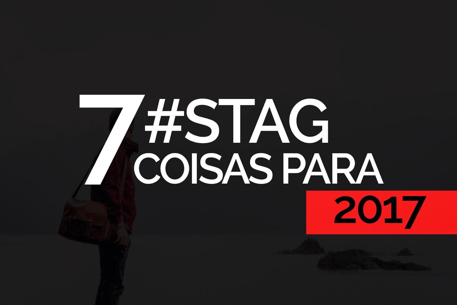 QG DOS BLOGUEIROS - 7 COISAS PARA 2017