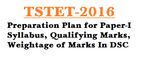 Telangana State Teachers Eligibility Test TSTET-2016 Paper-I Preparation Plan After Formation Telangana State, The Govt of Telangana is going to conduct First TET examination under its own ruling and it is very proud to hear. Awaited candidates are very happy and very busy now in the preparation for TSTET-2016. Aspirated candidates must get good marks in TET to become teacher. Those who are decided to make teaching is their profession, according to NCTE norms they have to qualify in Teacher Eligibility Test TET. Officials of Telangana State are making arrangements to conduct TSTET-2016 on 01.05.2016. Examination Pattern, New Syllabus, Eligibilities etc....candidates have so many doubts.  http://www.tsteachers.in/2016/03/tstet-2016-preparation-plan-for-paper-i.html
