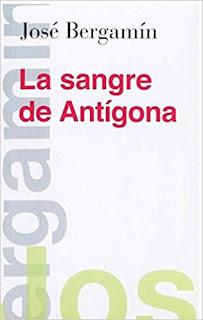 Libro La sangre de Antígona, del escritor español José Bergamín