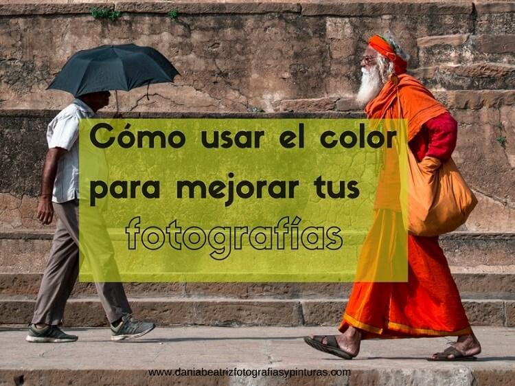 dania-beatriz-fotografias-usar-el-color-en-las-fotografias