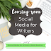 New blog series coming up: Social Media for Writers
