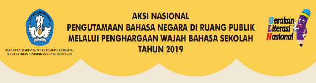 Penghargaan Wajah Bahasa Sekolah Tahun  TERLENGKAP PENGHARGAAN WAJAH BAHASA SEKOLAH TAHUN 2019 KHUSUS UNTUK Sekolah Menengah Pertama DAN MTS NEGERI SE INDONESIA