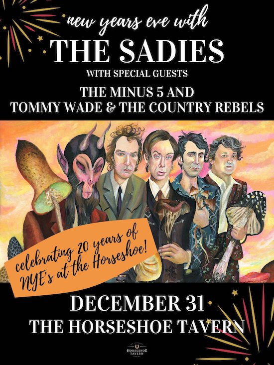 The Sadies NYE @ The Horseshoe, Dec 31