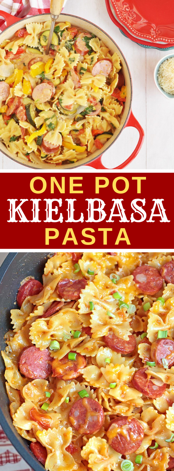 One Pot Kielbasa Pasta #dinner #maindish