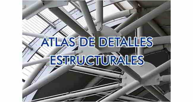Descargar Atlas de Detalles Estructurales