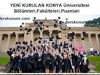 KONYA Üniversitesi Bölümleri,Fakülteleri,Puanları