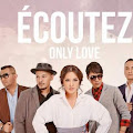 Lirik Lagu Ecoutez - Only Love
