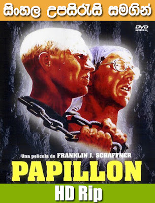 Papillon 1973 Full movie watch online with sinhala subtitle