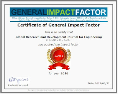 http://generalimpactfactor.com/certificate.php?jname=Global%20Research%20and%20Development%20Journal%20for%20Engineering