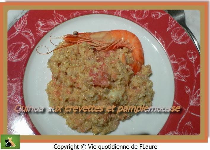 Vie quotidienne de FLaure: Quinoa aux crevettes et pamplemousse