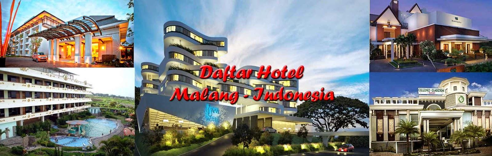 Daftar Lengkap Nama, Alamat, Nomor Telepon dan Tarif Hotel di Malang Jawa Timur