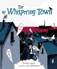 Book cover of The Whispering Town by Jennifer Elvgren