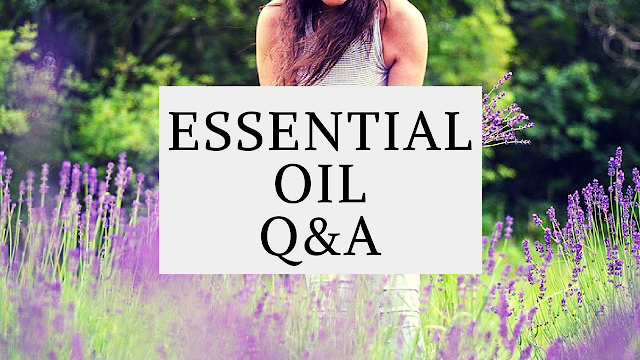 Essential Oils Q&A I Life Essentially