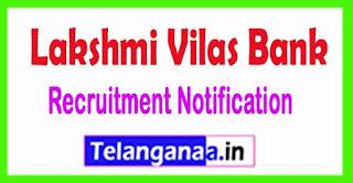 LVB (Lakshmi Vilas Bank) Recruitment Notification 2017