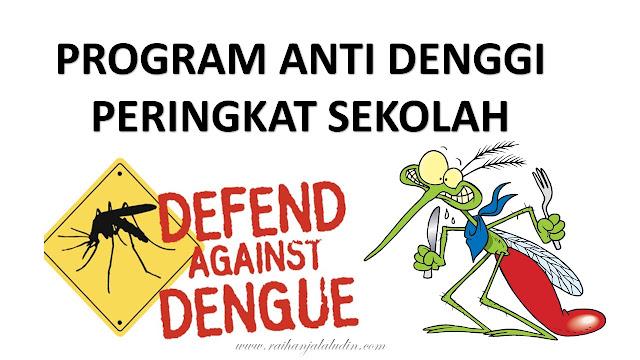 Program Anti Denggi Peringkat Sekolah