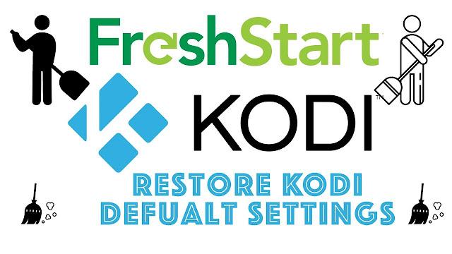 How to Factory Settings Kodi