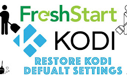 How To Reset Kodi To Factory Settings With Fresh Start Kodi Addon (Kodi Tips)