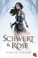 http://the-bookwonderland.blogspot.de/2017/06/rezension-sara-b-larson-schwert-und-rose.html