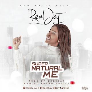 Real Joy - SuperNatural Me