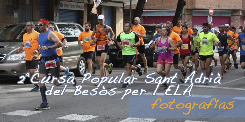 Fotografías 2ª Cursa Sant Adrià del Besòs per l'ELA