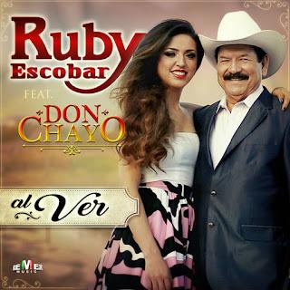 Ruby Escobar – Al Ver (feat. Don Chayo) [Single]