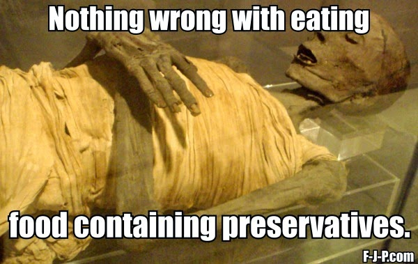 Funny Food Preservatives Mummy Joke Picture