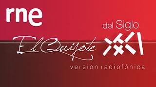 http://www.rtve.es/radio/el-quijote-siglo-xxi/