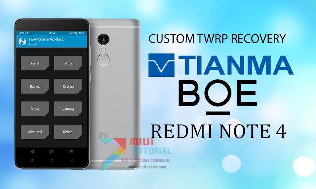 Ingin Pasang Custom TWRP di Xiaomi Redmi Note 4 MTK Ber-display BOE dan Tianma yang Work 100%? Coba yang Satu Ini