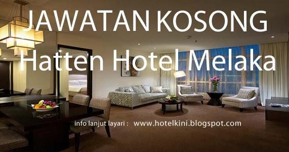 Jawatan Kosong Hatten Hotel Melaka 2016 - Malaysia Hotel ...