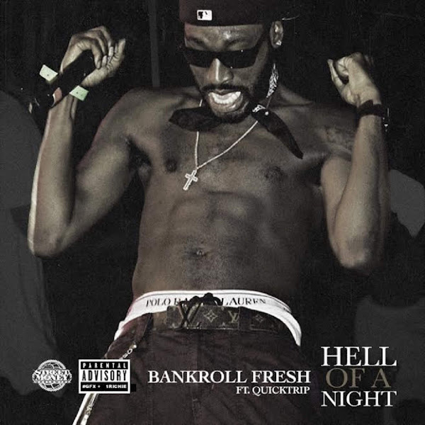 Bankroll Fresh - Hell of a Night (feat. Quicktrip) - Single Cover