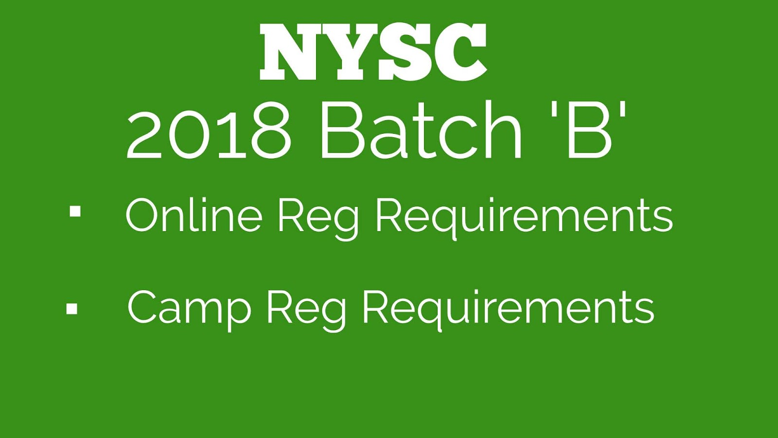 NYSC Online Registration for Batch 'B' Mobilization 2018