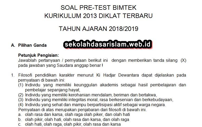 Soal Pre Test Dan Post Test Bimtek Kurikulum 2013 Diklat Terbaru 2018 2019 Kunci Jawaban Sekolah Dasar Islam