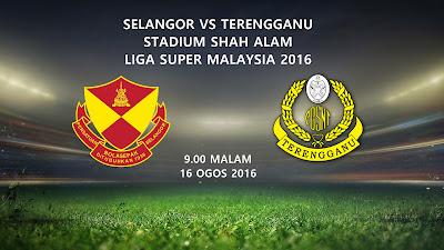 Selangor Vs Terengganu 16 Ogos 2016