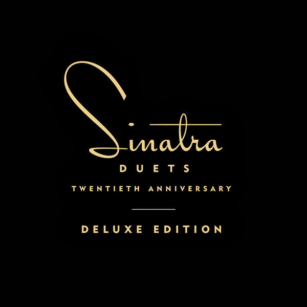 Frank Sinatra - Duets (20th Anniversary Deluxe Edition) [Album + Digital Booklet] Cover