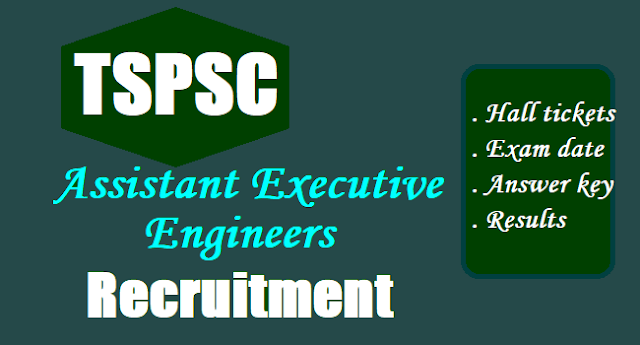 TSPSC AEE Assistant Executive Engineers Recruitment,Exam date,Hall tickets, Answer key,Results