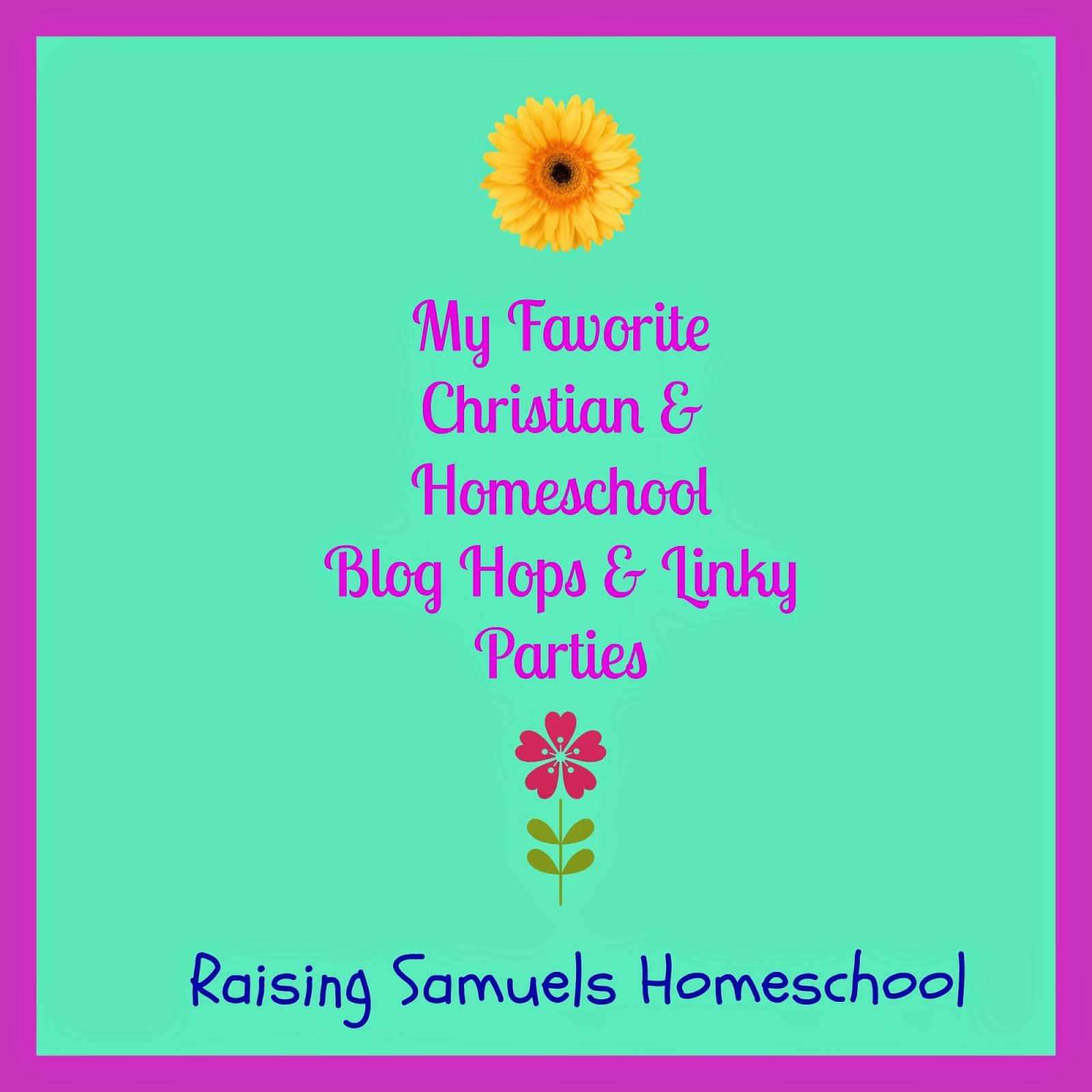 My Favorite Christian & Homeschool Blog Hops & Linky Parties