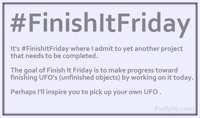 #FinishItFriday