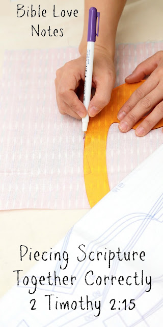Carefully Stitching Scriptures Together - 2 Timothy 2:15