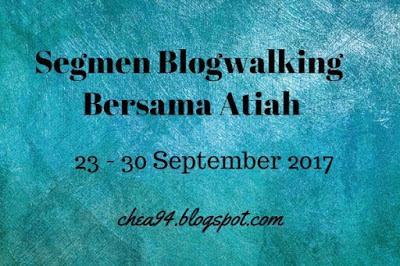 Segmen Blogwalking bersama Atiah