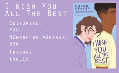 I Wish You All The Best. Editorial Push. 336 páginas. Inglés.