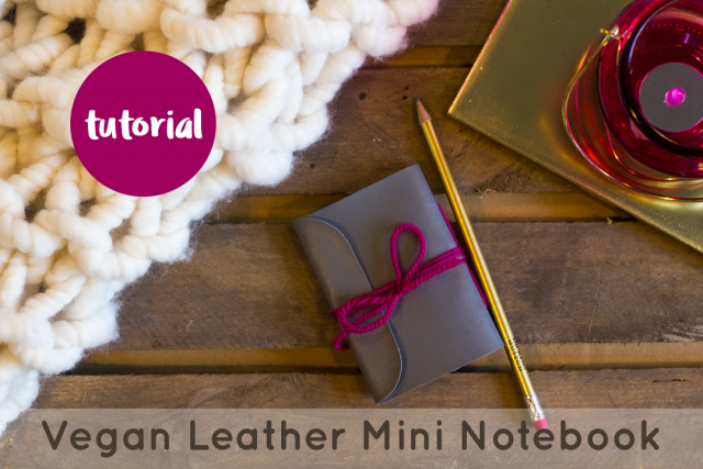 Faux Leather Mini Notebook Tutorial