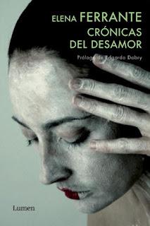"""""""Crónicas del desamor"""" - Elena Ferrante"""