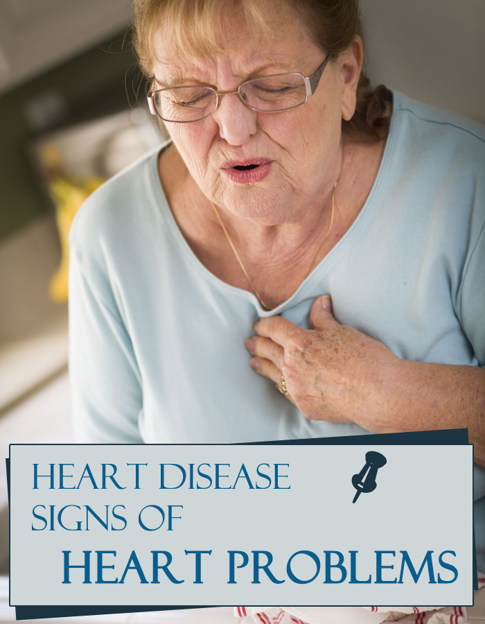 Heart Disease Signs of Heart Problems