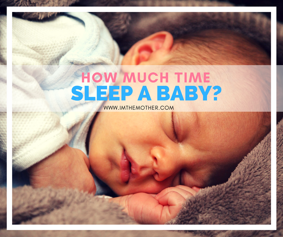 how much time sleep a baby-www.imthemother.com