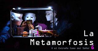 La Metamorfosis o El extraño Caso del Señor G 1