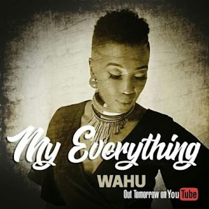 Download Mp3 | Wahu - My Everything