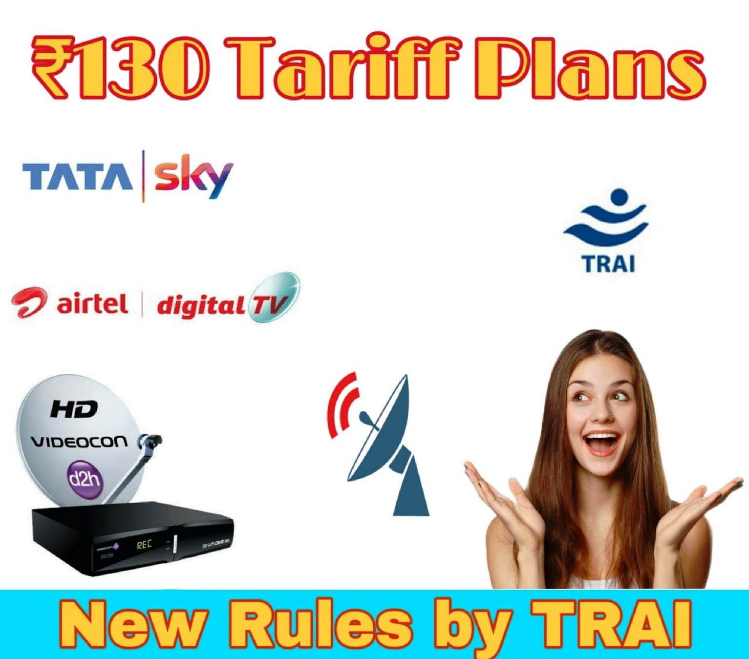 TRAI New Rule for DTH and cable TV Will Start In 2019