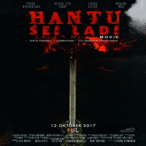 Download Film Hantu Sei Ladi 2017 WEB-DL Full Movie