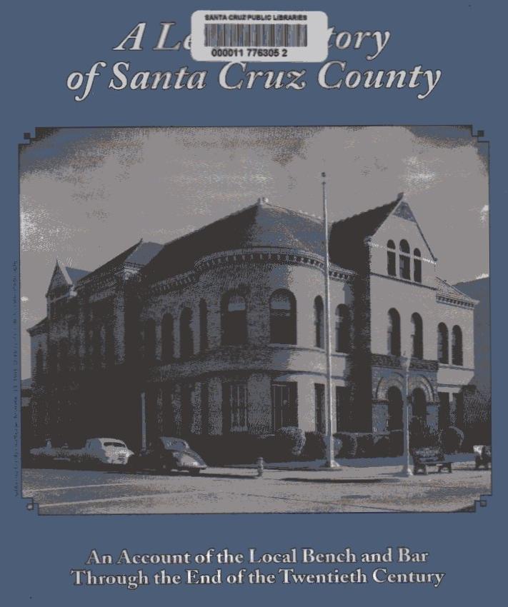 Legal History: Santa Cruz History Blog: October 2016
