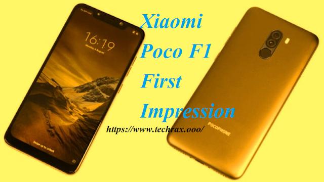 Xiaomi Poco F1 First Impressions>> TechRax